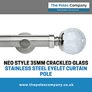 Neo Style 35mm Crackled Glass Stainless Steel Eyelet Curtain Pole