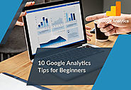 10 Google Analytics Tips for Beginners
