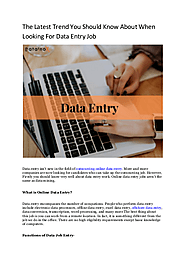 The Latest Trend You Should Know About When Looking For Data Entry Job
