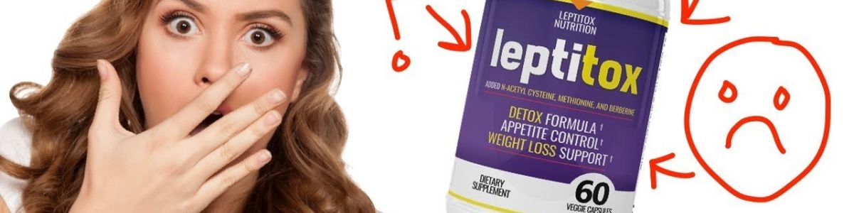 Headline for Leptitox Review - Legit Opinion of Weight Loss Product- Spam or Real