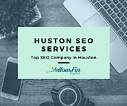 Houston SEO services, SEO Company in Houston | YellowFin Digital