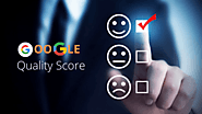 Google Quality Score: What Is It and Why Does It Matter?