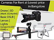 DSLR lens for rent in Bangalore for the best price