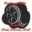 How to Watch your Own DVDs on your iPad, iPhone or iPod Touch
