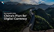 China's Digital Currency: What's for the government & finance system ?