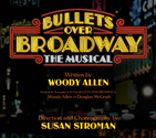 Tickets - BULLETS OVER BROADWAY Official Site - The New Musical Comedy