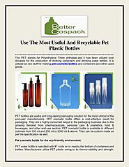 Use The Most Useful And Recyclable Pet Plastic Bottles