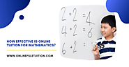 How effective is online tuition for Mathematics? – Online PSLE Tuition