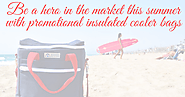 Be a hero in the market this summer with promotional insulated cooler bags