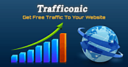 TRAFFICONIC | Free Traffic To Your Website or Blog