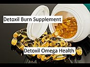 Detoxil Burn Supplement - Detoxil Omega Health | Natural Healthy Life | Health, Omega, Healthy tips