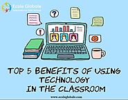 Five Reasons to Incorporate Technology into Your Classroom
