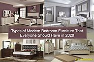 Types of Modern Bedroom Furniture That Everyone Should Have in 2020