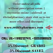 Buy online all pills xanax, adderal redditpharmacy — Buy Tramadol Online with Special Offers!!+1...