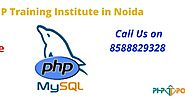 Authentic PHP Training Institute In Noida