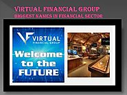 PPT - Virtual Financial Group - Biggest Name in Financial Services PowerPoint Presentation - ID:7664448