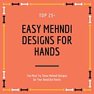 Top 25+ Simple and Easy Mehndi Designs For Hands Images