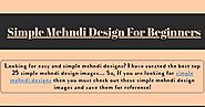 Simple Mehndi Design For Beginners | Infographic