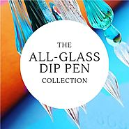 All - Glass Dip Pens