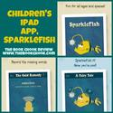 Children's iPad App, SparkleFish