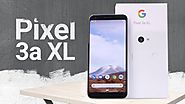 GOOGLE PIXEL 3A XL PERFORMANCE SPECIFICATIONS DESIGN DISPLAY PRICE AVAILABILITY Leave a comment