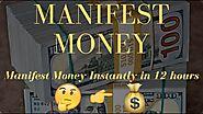 How To Manifest Money Instantly in 12 Hours | Manifest Your Desires