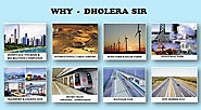 Why or where to invest in Dholera SIR real estate projects?