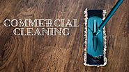 Tips for Hiring Commercial Cleaning service! - AtoAllinks