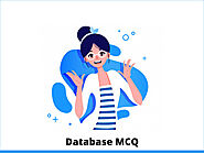 Database MCQ & Online Quiz 2021 - InterviewMocks