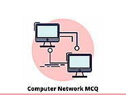 Computer Network MCQ & Online Quiz 2021 - InterviewMocks