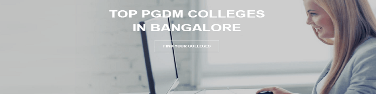 Headline for Top pgdm Colleges In Banglore