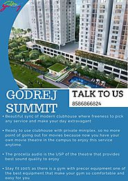 Godrej Summit - Offers Luxury Apartments For Property Seekers