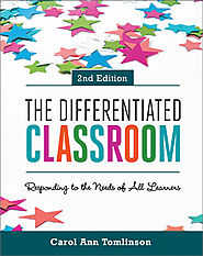 ASCD Book: The Differentiated Classroom: Responding to the Needs of All Learners, 2nd Edition