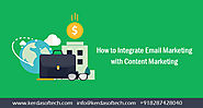 How to Integrate Email Marketing with Content Marketing