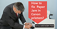 Fix Paper Jam Issues in Canon Printer Helpline Number 1-855-650-7555