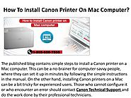 How to Install Canon printer on Mac computer - Canon Helpline Number 1(855)650-7555 by internetbrowserhelpline01 - Issuu