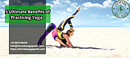 5 Ultimate Benefits of Practicing Yoga