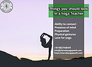 Things you should look in a Yoga Teacher