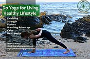 Do Yoga for Living Healthy Lifestyle