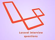 Best Laravel Interview Questions and Answer Preparation Resources