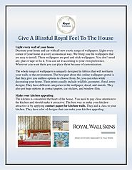 Give A Blissful Royal Feel To The House