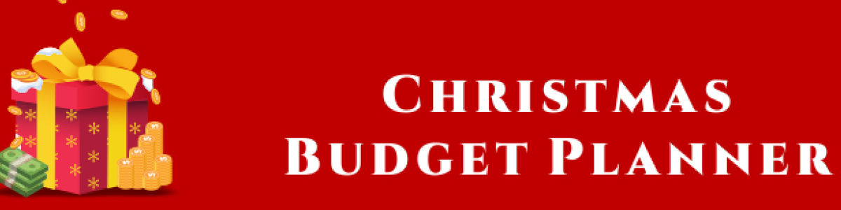 Headline for Plan And Manage Your Christmas Budget