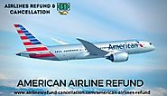 American Airlines Refund - [ Official ] Get Refund on American Airlines