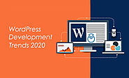 Best WordPress Development Trends for 2020 and Beyond