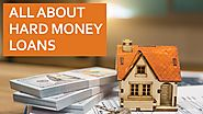 All About Hard Money Loans