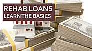 Rehab Loans Learn The Basics