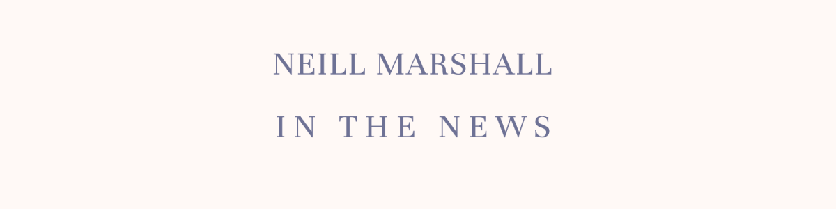 Headline for Neill Marshall In The News