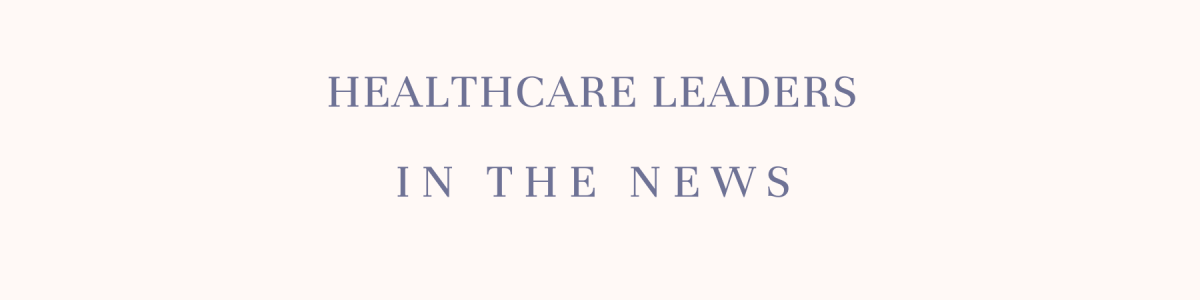 Headline for Healthcare's Most Influential Leaders