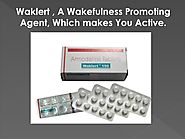 Waklert, A Wakefulness Promoting Agent, Which makes You Active. by Denial - Issuu