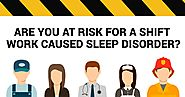 Do You Know Modafinil is the Perfect Solution to Get Rid of Shift Work Sleep Disorders?